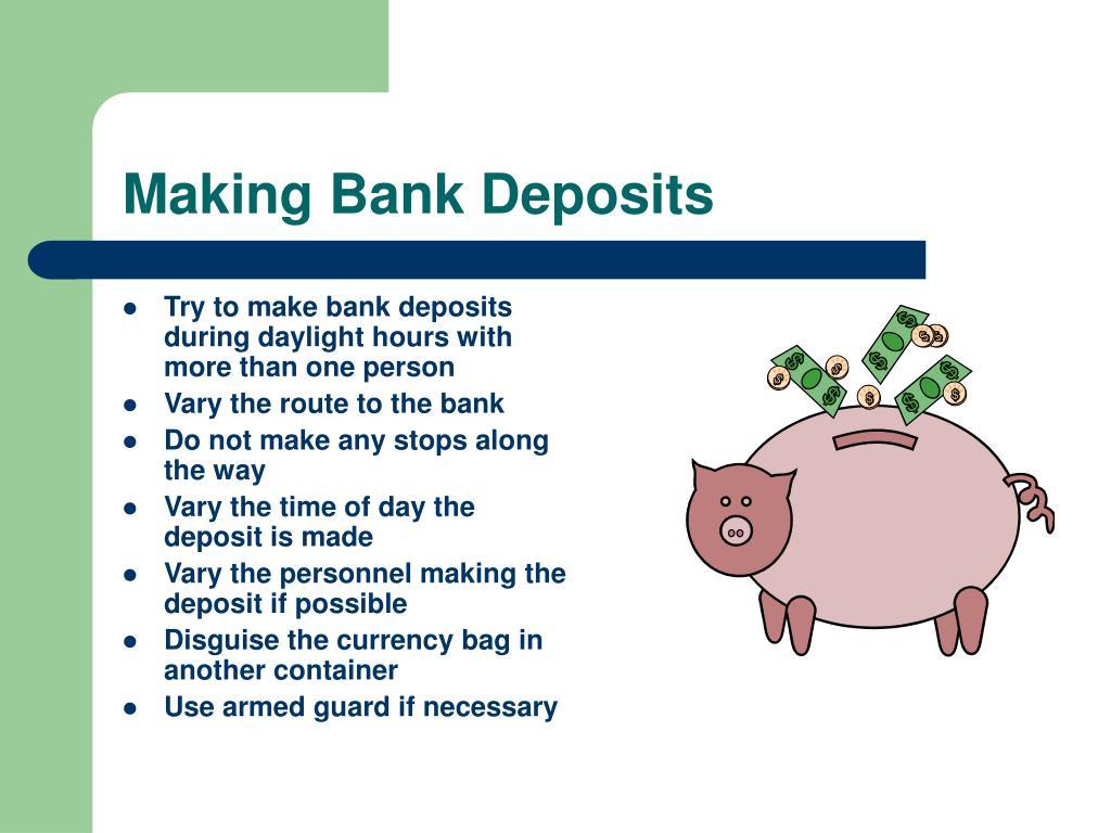 Making Bank Deposits