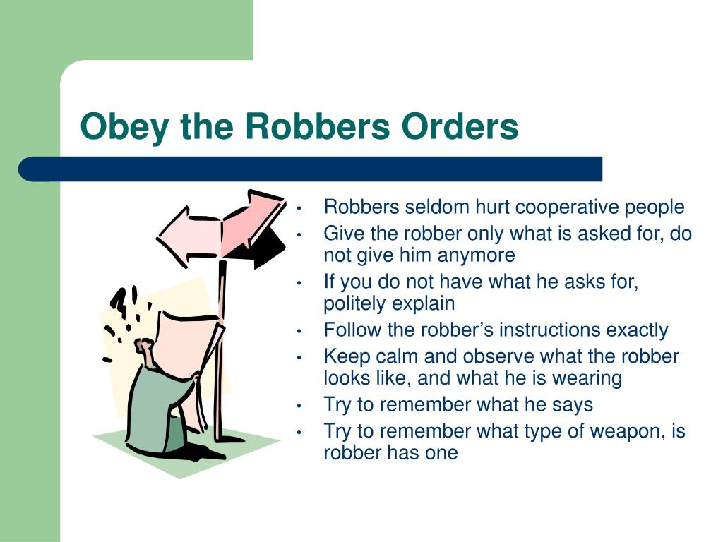 Obey the Robbers Orders