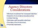 agency directors considerations