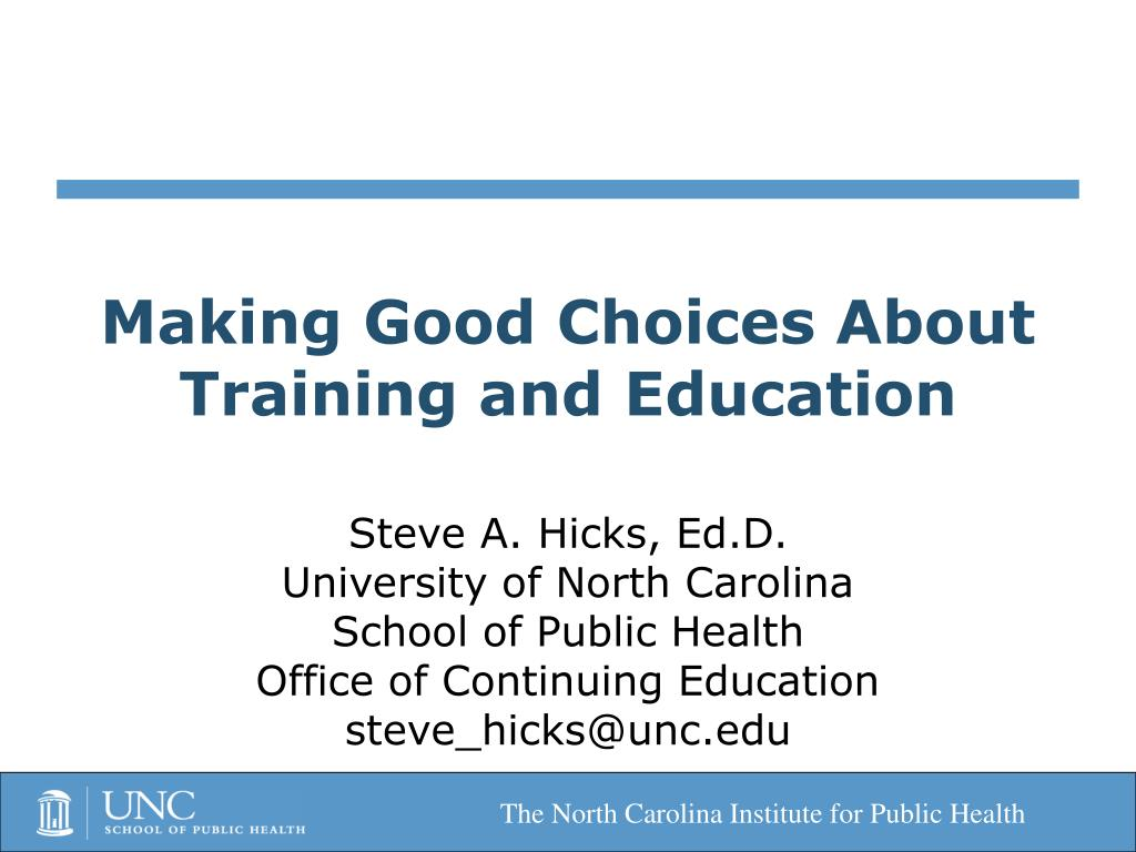 making good choices about training and education l.