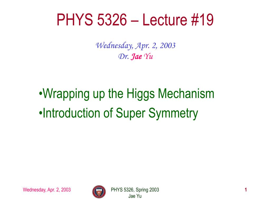 PHYS 5326 – Lecture #19