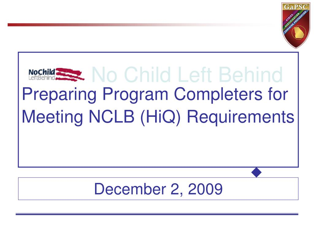 Preparing Program Completers for Meeting NCLB (HiQ) Requirements