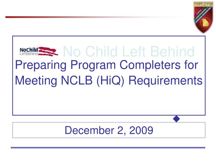 Preparing program completers for meeting nclb hiq requirements