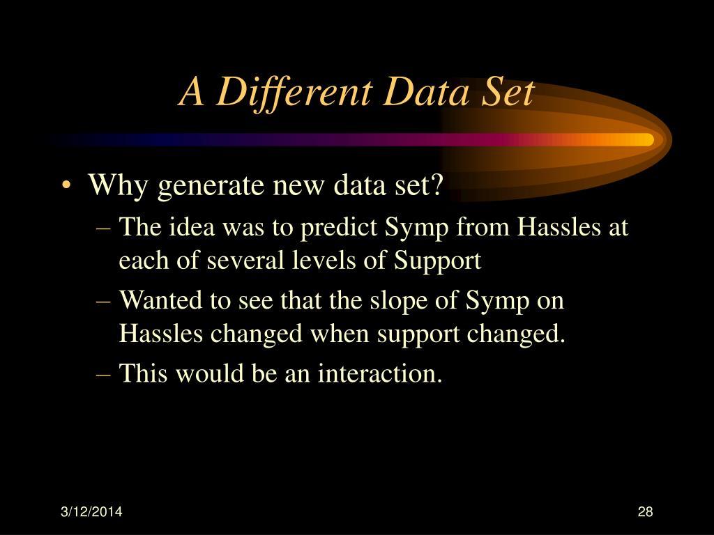 A Different Data Set