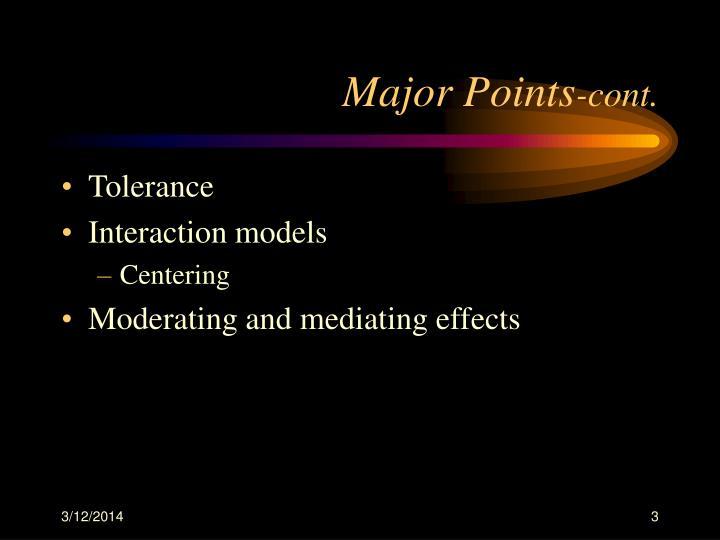 Major points cont