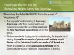 healthcare reform and the behavioral health safety net overview5
