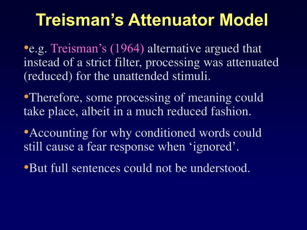 Treisman's Attenuator Model