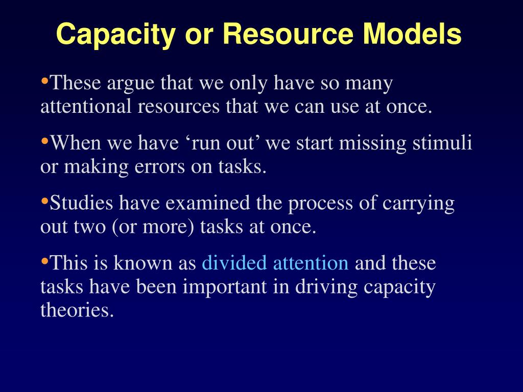 Capacity or Resource Models
