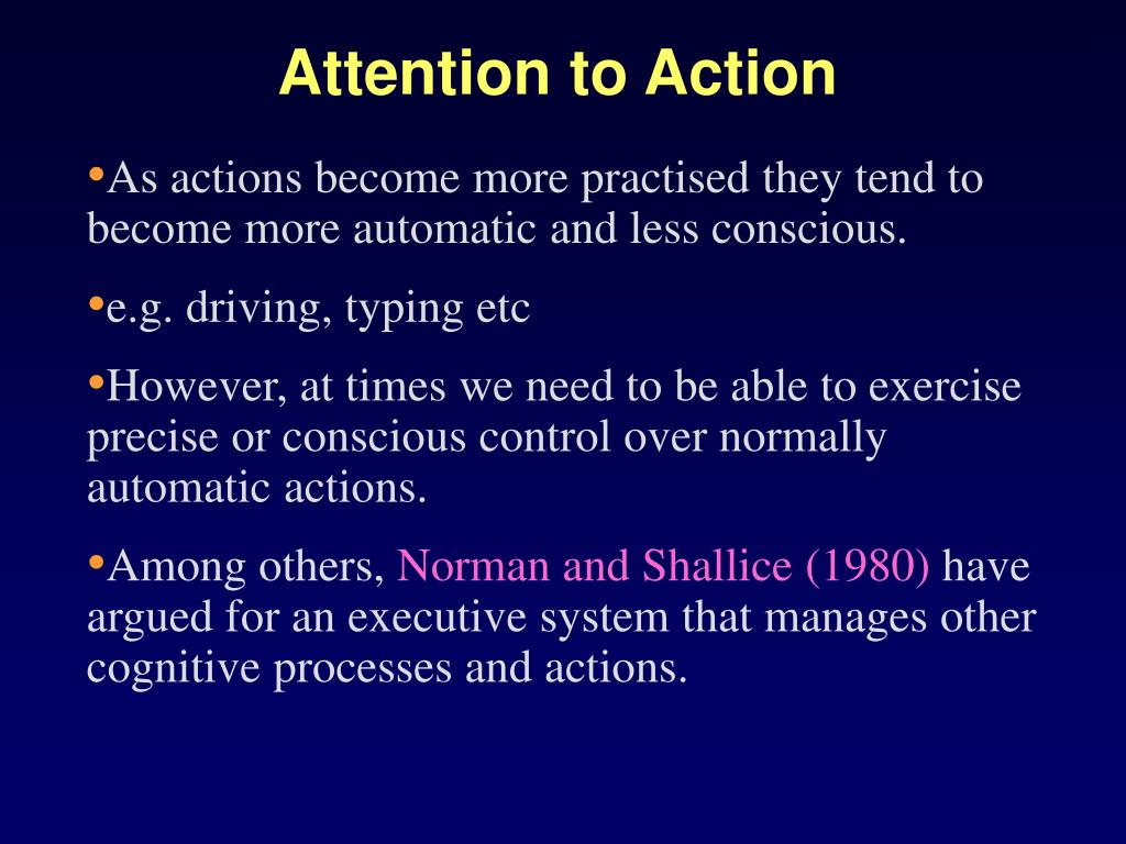 Attention to Action