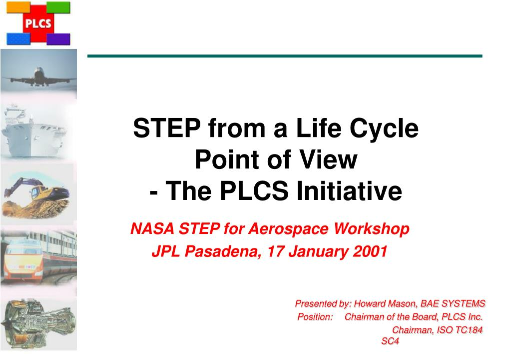 step from a life cycle point of view the plcs initiative l.