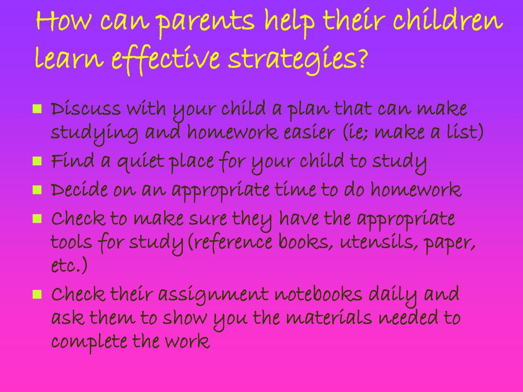 How can parents help their children learn effective strategies?