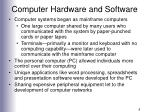 computer hardware and software8