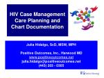 hiv case management care planning and chart documentation