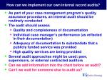 how can we implement our own internal record audits