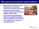 why set up record policies and procedures