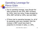 operating leverage for pierce grain38