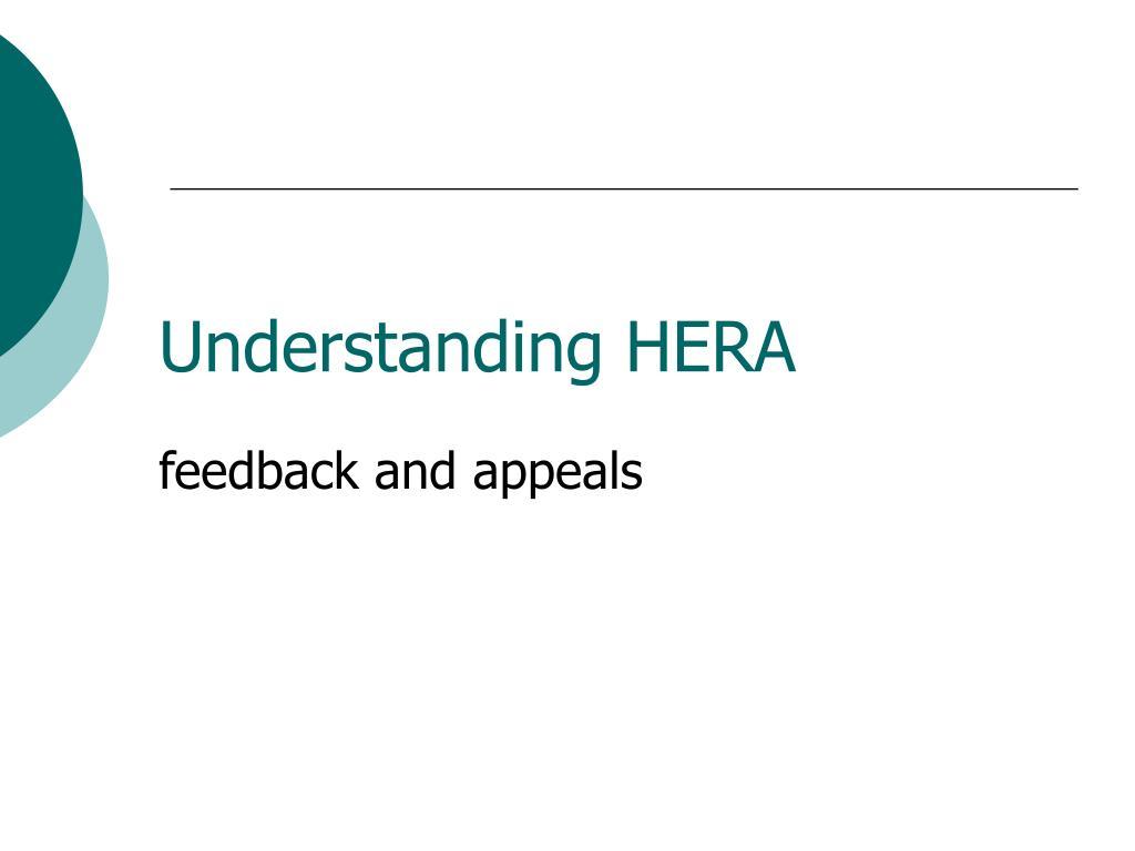 understanding hera feedback and appeals l.