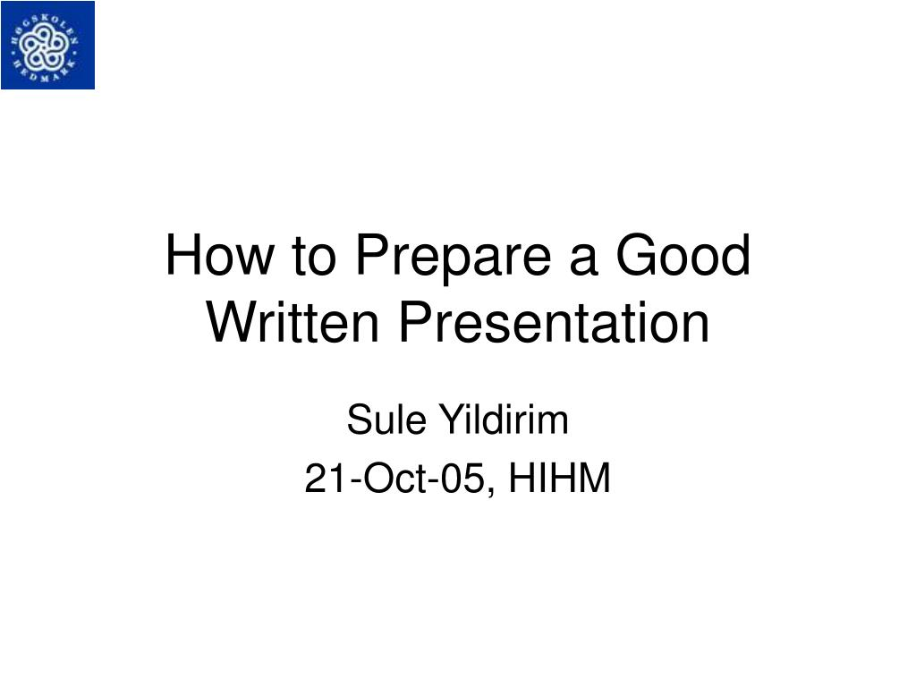how to prepare a good written presentation l.