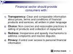 financial sector should provide consumers with