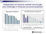 globalization of financial markets has brought new challenges in financial consumer protection