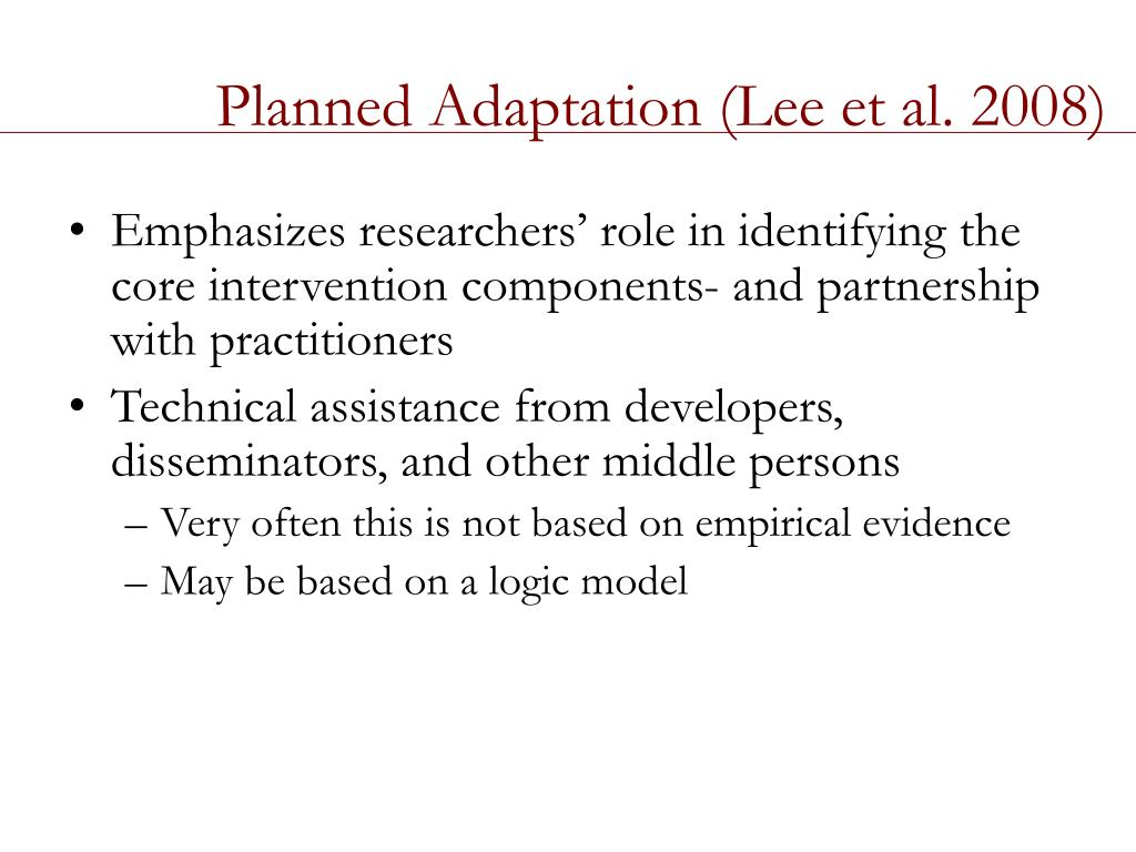 Planned Adaptation (Lee et al. 2008)