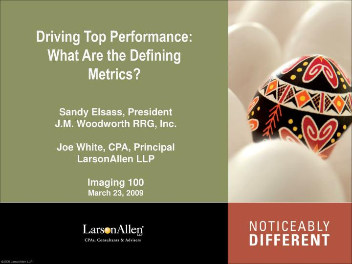 Driving top performance what are the defining metrics