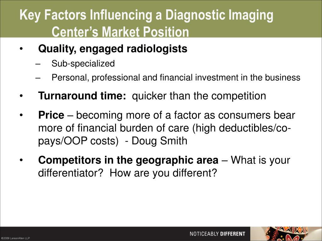 Key Factors Influencing a Diagnostic Imaging Center's Market Position