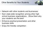 other benefits for your students