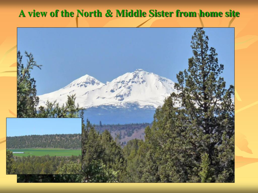 A view of the North & Middle Sister from home site