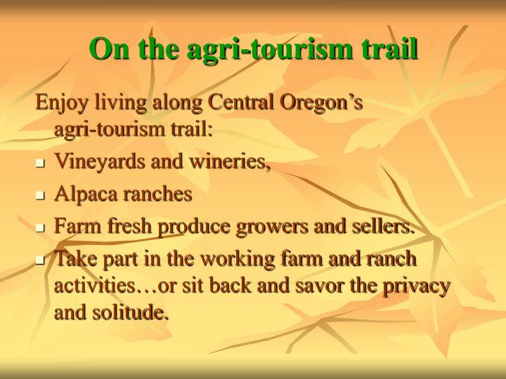 On the agri tourism trail