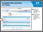 complete plan activities for points