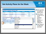 set activity plans for the week