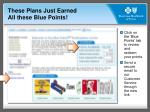 these plans just earned all these blue points