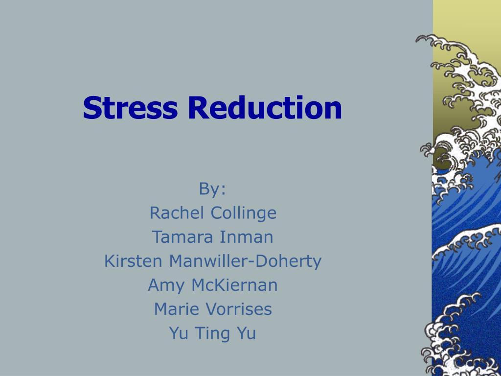 stress reduction l.