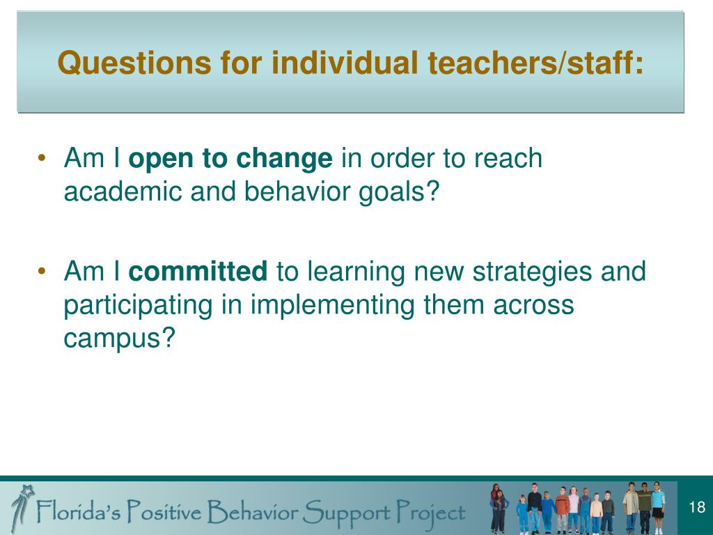 Questions for individual teachers/staff: