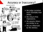 accuracy or inaccuracy
