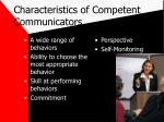 characteristics of competent communicators
