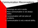 communication misconceptions