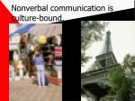nonverbal communication is culture bound