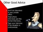 other good advice