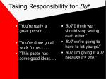 taking responsibility for but
