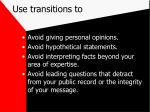 use transitions to