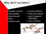 why don t we listen