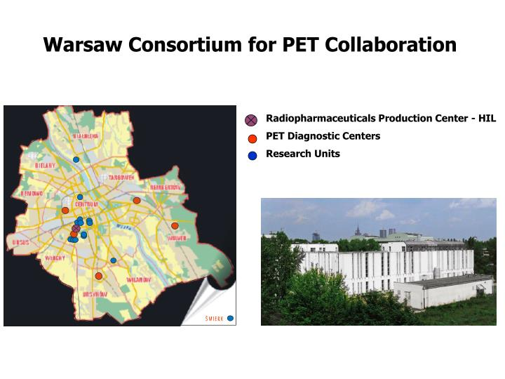 Warsaw Consortium for PET Collaboration