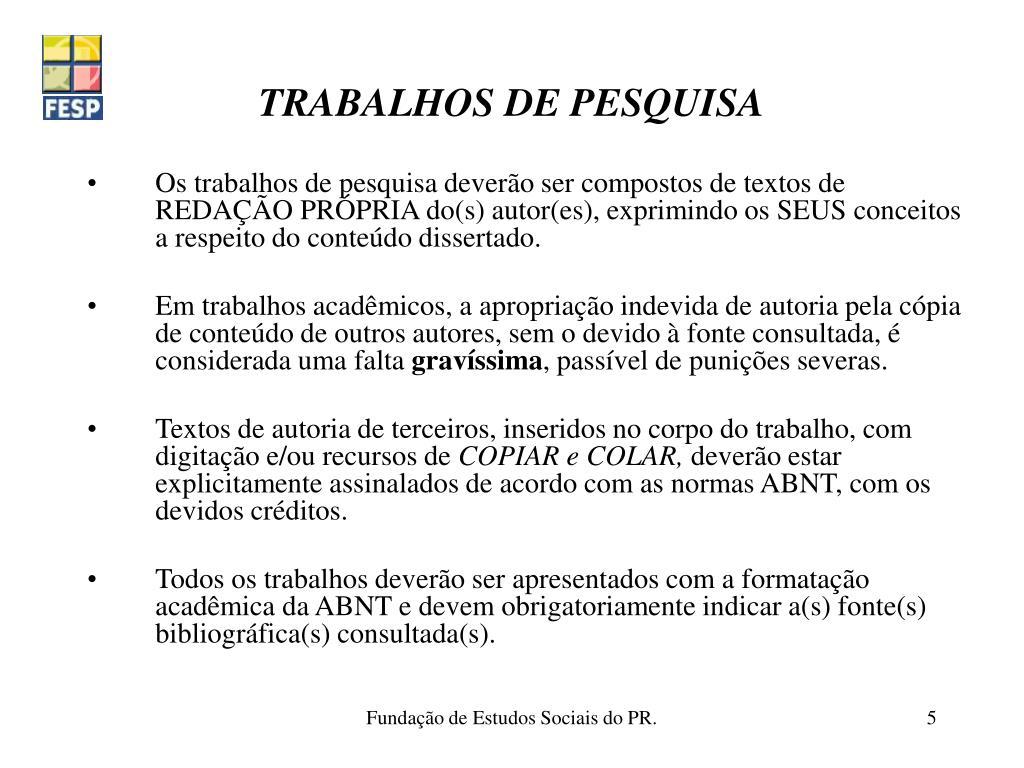TRABALHOS DE PESQUISA