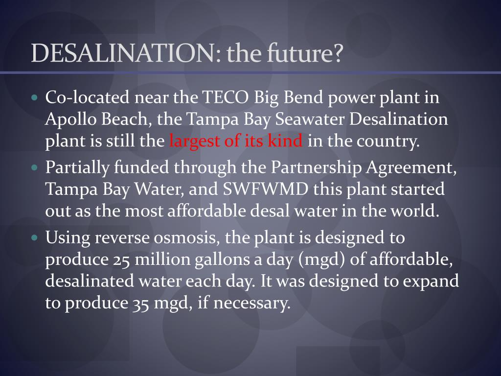 DESALINATION: the future?