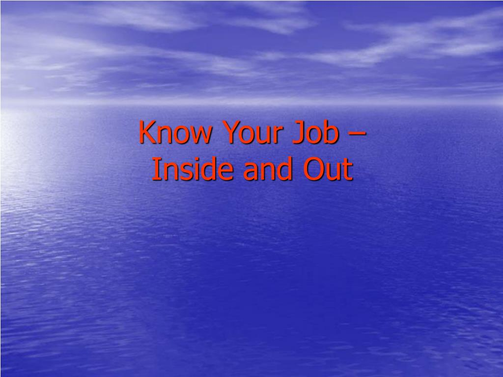 Know Your Job –