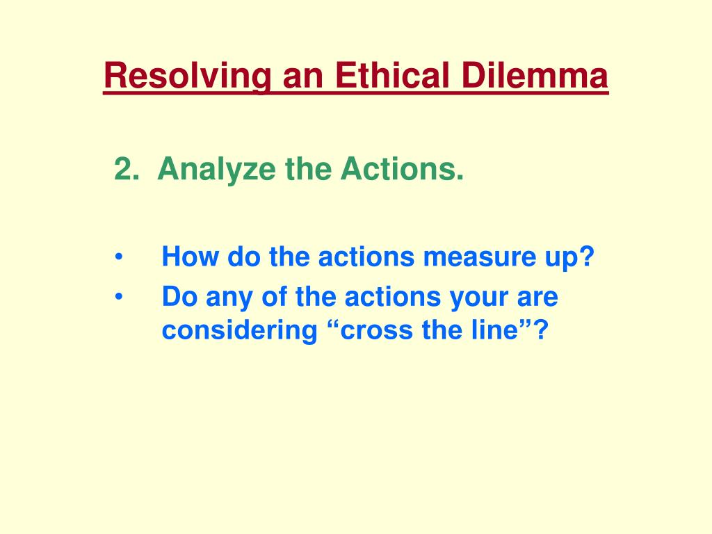 Resolving an Ethical Dilemma