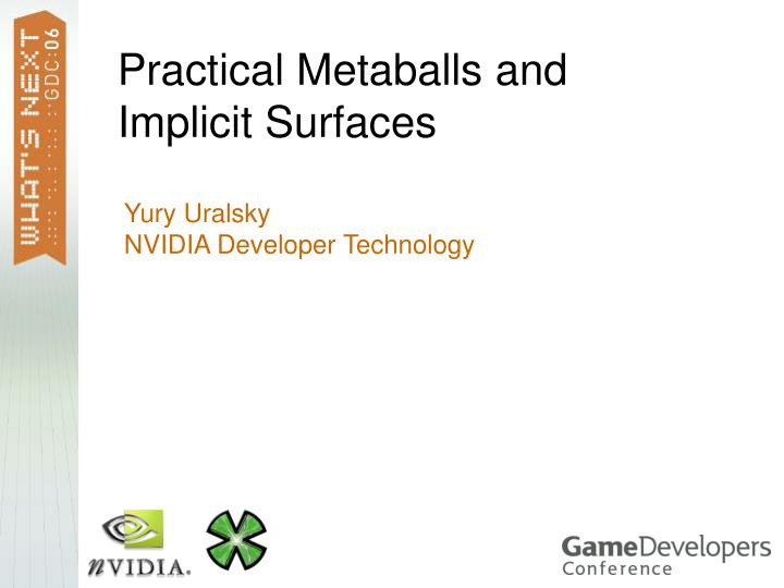 Practical metaballs and implicit surfaces