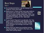 rest stops part i